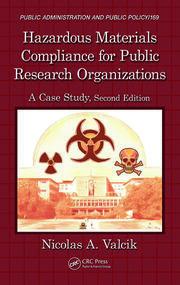 Hazardous Materials Compliance for Public Research Organizations: A Case Study, Second Edition