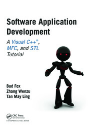 Software Application Development: A Visual C++, MFC, and STL Tutorial