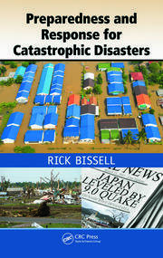Preparedness and Response for Catastrophic Disasters - 1st Edition book cover