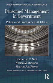 Personnel Management in Government: Politics and Process, Seventh Edition
