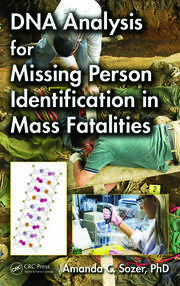 DNA Analysis for Missing Person Identification in Mass Fatalities