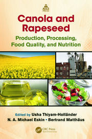 Canola and Rapeseed: Production, Processing, Food Quality, and Nutrition