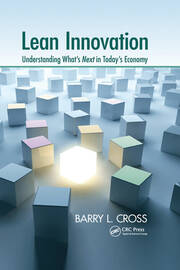 Lean Innovation: Understanding What's Next in Today's Economy