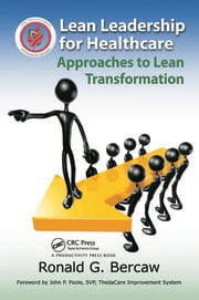 Lean Leadership for Healthcare: Approaches to Lean Transformation
