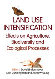 Land Use Intensification: Effects on Agriculture, Biodiversity, and Ecological Processes