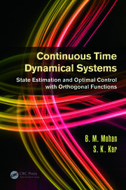Continuous Time Dynamical Systems: State Estimation and Optimal Control with Orthogonal Functions