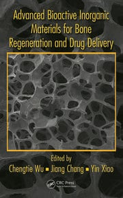 Advanced Bioactive Inorganic Materials for Bone Regeneration and Drug Delivery