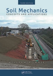 Soil Mechanics: Concepts and Applications, Third Edition