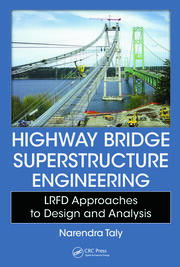 Highway Bridge Superstructure Engineering: LRFD Approaches to Design and Analysis