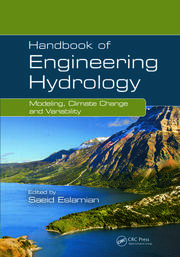 Handbook of Engineering Hydrology: Modeling, Climate Change, and Variability