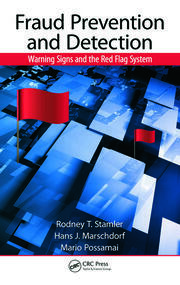 Fraud Prevention and Detection: Warning Signs and the Red Flag System