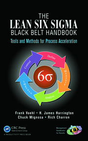 The Lean Six Sigma Black Belt Handbook : Tools and Methods for Process Acceleration - 1st Edition book cover