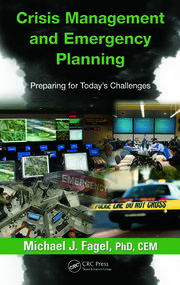Crisis Management and Emergency Planning: Preparing for Today's Challenges