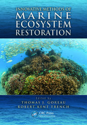 Innovative Methods of Marine Ecosystem Restoration