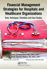 Financial Management Strategies for Hospitals and Healthcare Organizations - 1st Edition book cover