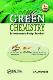 Green Chemistry: Environmentally Benign Reactions, Second Edition