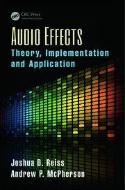 Audio Effects: Theory, Implementation and Application