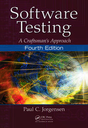 Software Testing: A Craftsman's Approach, Fourth Edition