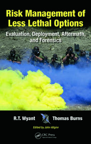 Risk Management of Less Lethal Options - 1st Edition book cover