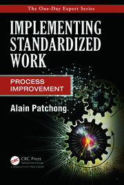 Implementing Standardized Work - 1st Edition book cover