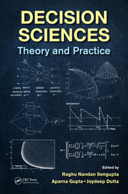 Decision Sciences: Theory and Practice