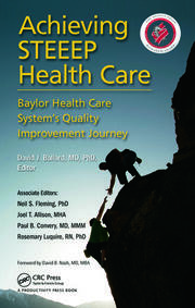 Achieving STEEEP Health Care: Baylor Health Care System's Quality Improvement Journey