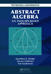 Abstract Algebra: An Inquiry Based Approach