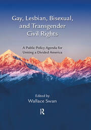 Gay, Lesbian, Bisexual, and Transgender Civil Rights - 1st Edition book cover