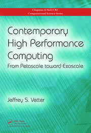 Contemporary High Performance Computing: From Petascale toward Exascale
