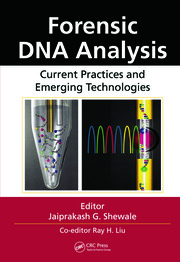 Forensic DNA Analysis: Current Practices and Emerging Technologies