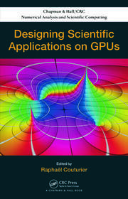 Designing Scientific Applications on GPUs - 1st Edition book cover