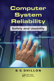 Computer System Reliability: Safety and Usability