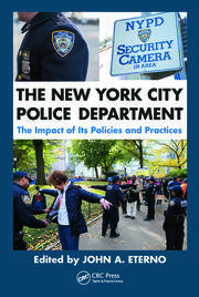 The New York City Police Department: The Impact of Its Policies and Practices