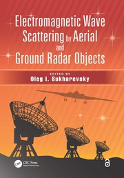 Electromagnetic Wave Scattering by Aerial and Ground Radar Objects - 1st Edition book cover