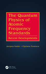 The Quantum Physics of Atomic Frequency Standards - 1st Edition book cover