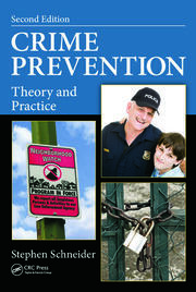 Crime Prevention: Theory and Practice, Second Edition