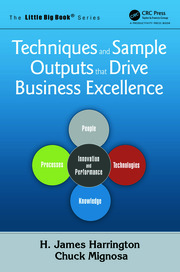 Techniques and Sample Outputs that Drive Business Excellence - 1st Edition book cover