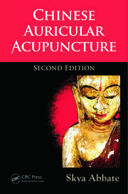 Chinese Auricular Acupuncture - 2nd Edition book cover