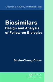 Biosimilars: Design and Analysis of Follow-on Biologics