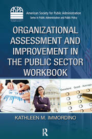Organizational Assessment and Improvement in the Public Sector Workbook - 1st Edition book cover