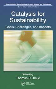 Catalysis for Sustainability: Goals, Challenges, and Impacts