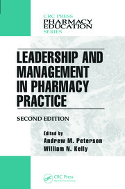 Leadership and Management in Pharmacy Practice - 2nd Edition book cover