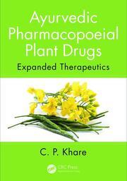 Ayurvedic Pharmacopoeial Plant Drugs: Expanded Therapeutics