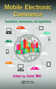 Mobile Electronic Commerce: Foundations, Development, and Applications