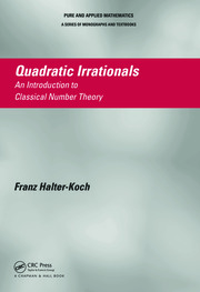 Quadratic Irrationals: An Introduction to Classical Number Theory
