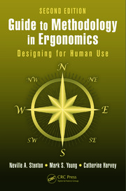Guide to Methodology in Ergonomics: Designing for Human Use, Second Edition