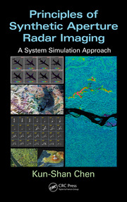 Principles of Synthetic Aperture Radar Imaging: A System Simulation Approach