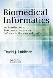 Biomedical Informatics: An Introduction to Information Systems and Software in Medicine and Health