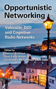 Opportunistic Networking: Vehicular, D2D and Cognitive Radio Networks