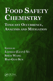 Food Safety Chemistry: Toxicant Occurrence, Analysis and Mitigation